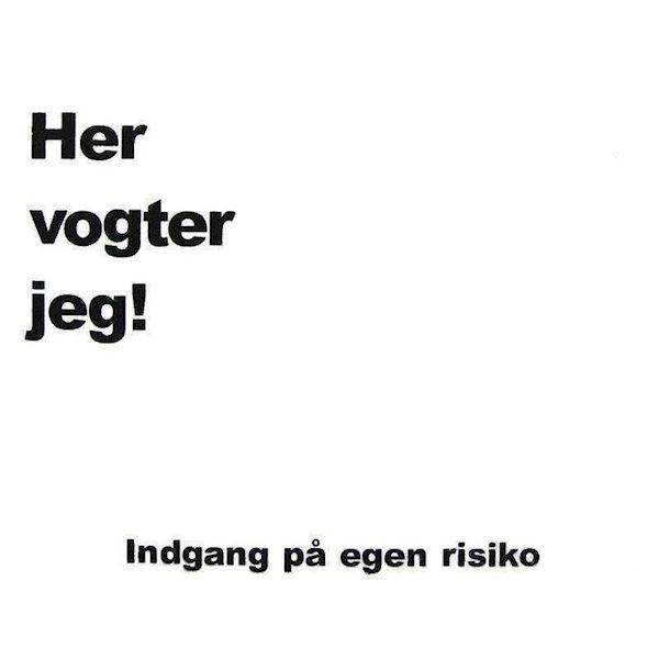 """""""her vogter jeg"""" skilt til klistermærker fra N/A fra mypets.dk"""